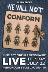 Glenn Beck's We Will Not Conform showtimes and tickets