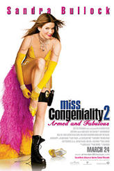 Miss Congeniality 2: Armed and Fabulous showtimes and tickets