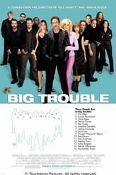 Big Trouble showtimes and tickets