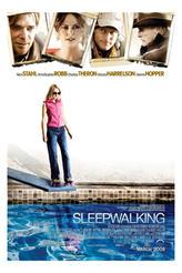 Sleepwalking showtimes and tickets
