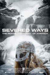 Severed Ways: The Norse Discovery of America showtimes and tickets