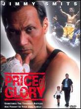 Price Of Glory showtimes and tickets
