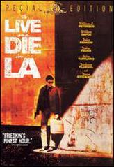 To Live and Die in L.A. showtimes and tickets