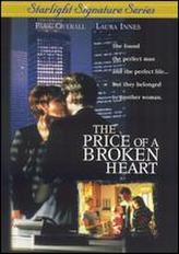 The Price of a Broken Heart showtimes and tickets