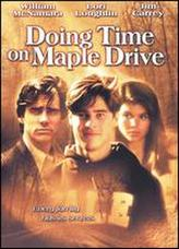 Doing Time on Maple Drive showtimes and tickets