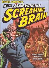 Man with the Screaming Brain showtimes and tickets
