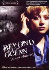 Beyond the Ocean showtimes and tickets