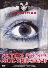 Neither the Sea Nor the Sand showtimes and tickets