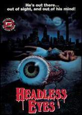 The Headless Eyes showtimes and tickets