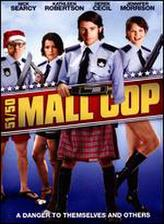 Mall Cop (2004) showtimes and tickets