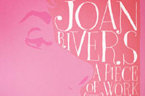Exclusive: 'Joan Rivers: A Piece of Work' Poster Premiere!