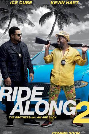 """Poster art for """"Ride Along 2."""""""