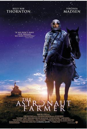 "Poster art for ""The Astronaut Farmer."""