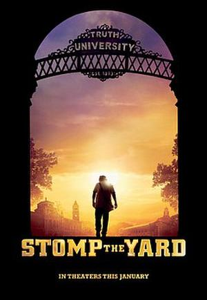 "Poster art for ""Stomp the Yard."""