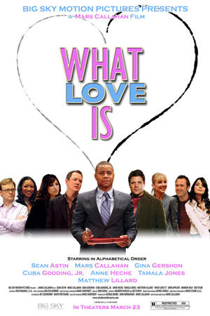 """Poster art for """"What Love Is."""""""