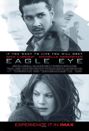 """Poster art for """"Eagle Eye: The IMAX Experience."""""""