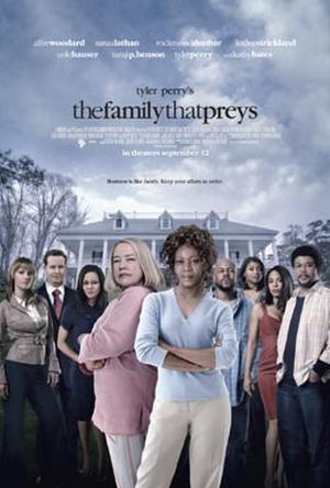 """Poster art for """"Tyler Perry's The Family That Preys."""""""