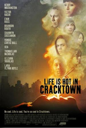 "Poster art for ""Life is Hot in Cracktown."""