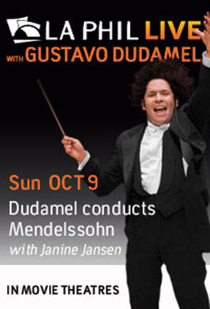 "Poster art for ""LA Phil Live: Dudamel Conducts Mendelssohn."""