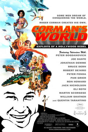 "Poster art for ""Corman's World: Exploits of a Hollywood Rebel."""