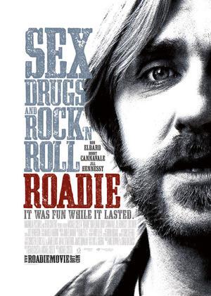 "Poster art for ""Roadie."""