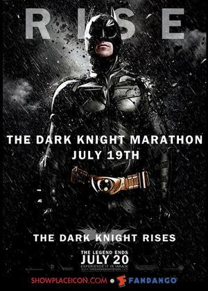 "Poster art for Kerasotes' ""The Dark Knight Rises Marathon."""