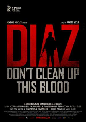 """Poster art for """"Diaz: Don't Clean Up This Blood."""""""