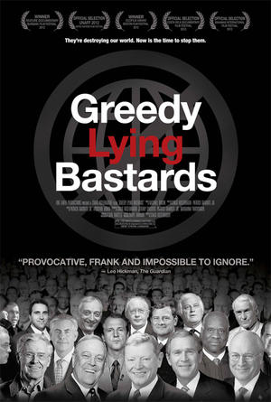"Poster art for ""Greedy Lying Bastards."""