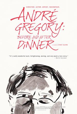 "Poster art for ""Andre Gregory: Before and After Dinner."""