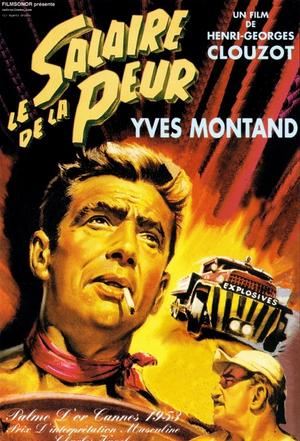 """Poster art for """"The Wages of Fear."""""""