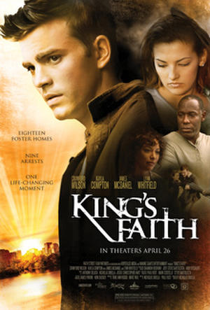 "Poster art for ""King's Faith."""