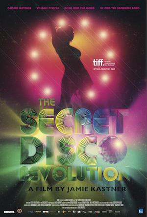 """Poster art for """"The Secret Disco Revolution."""""""