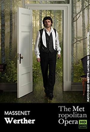 "Poster art for ""The Metropolitan Opera: Werther."""