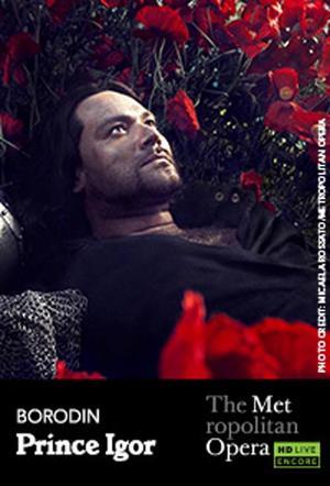 """Poster art for """"The Metropolitan Opera: Prince Igor Encore."""""""