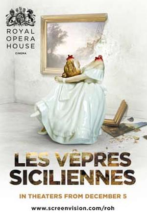 """Poster art for """"The Royal Opera House: Les Vepres Siciliennes."""""""