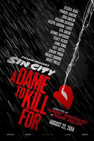 "Poster art for ""Sin City: A Dame to Kill For 3D."""