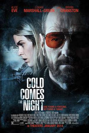 """Poster art for """"Cold Comes the Night."""""""