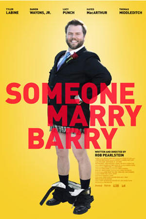"""Poster art for """"Someone Marry Barry"""""""