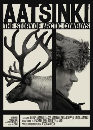 "Poster art for ""Aatsinki: The Story of Arctic Cowboys."""