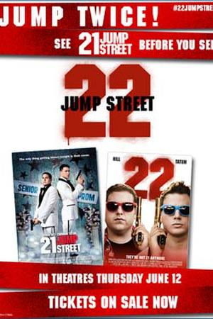 """Poster art for """"21/22 Jump Street Double Feature."""""""