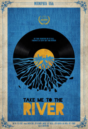 """Poster art for """"Take Me to the River."""""""