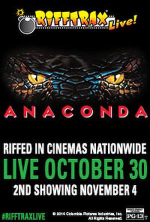 "Poster art for ""RiffTrax Live: Anaconda 2nd Showing."""
