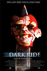 Dark Ride - Horrorfest showtimes and tickets