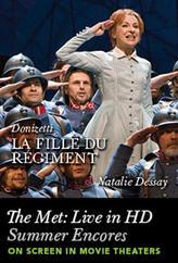 The Met Summer Encore: La Fille du Regiment showtimes and tickets