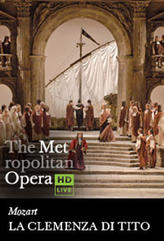 The Metropolitan Opera: La Clemenza di Tito showtimes and tickets