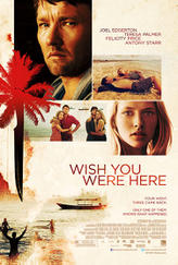 Wish You Were Here showtimes and tickets