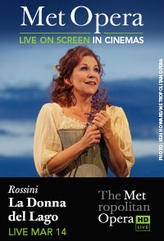 The Metropolitan Opera: La Donna del Lago showtimes and tickets
