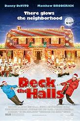 Deck the Halls showtimes and tickets