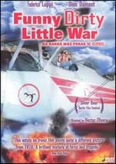 Funny Dirty Little War showtimes and tickets