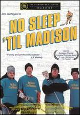 No Sleep 'til Madison showtimes and tickets
